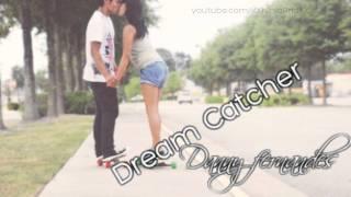 Dream Catcher;