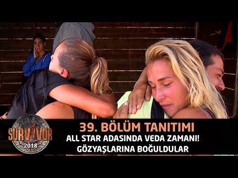 All Star Adasında Veda Zamanı! Gözyaşlarına Boğuldular...  -  39. Bölüm Tanıtımı  -  Survivor 2018