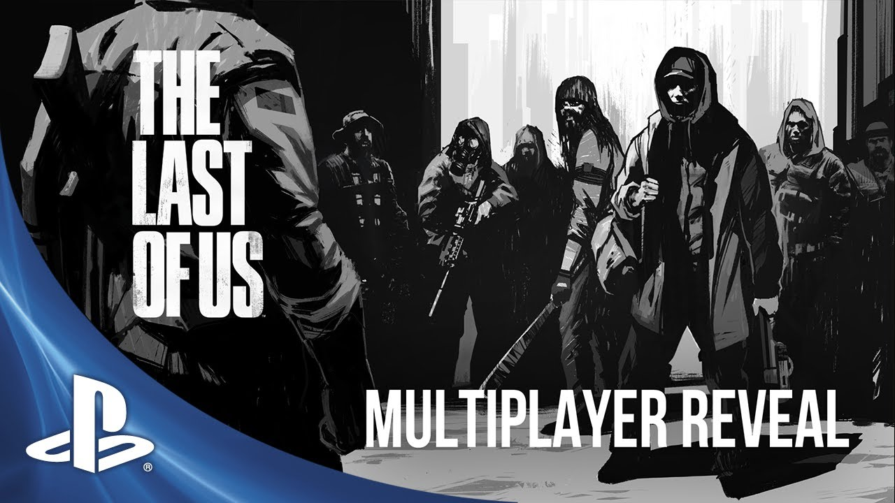 The Last of Us Multiplayer Revealed