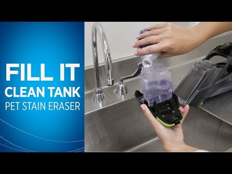How do I Fill the Clean Tank on my Pet Stain Eraser™ Video