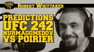 Robert Whittaker thoughts and prediction Khabib Nurmagomedov vs Dustin Poirier UFC 242
