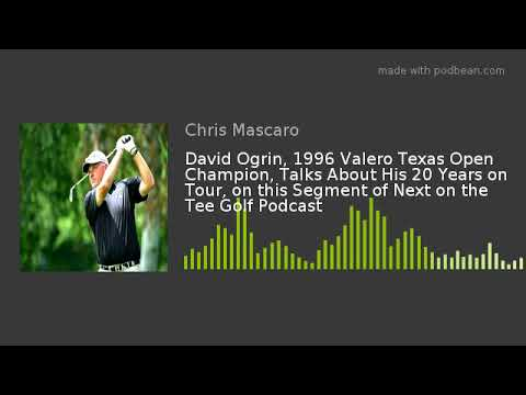 David Ogrin, 1996 Valero Texas Open Champion, Talks About His 20 Years on Tour, on this Segment of N