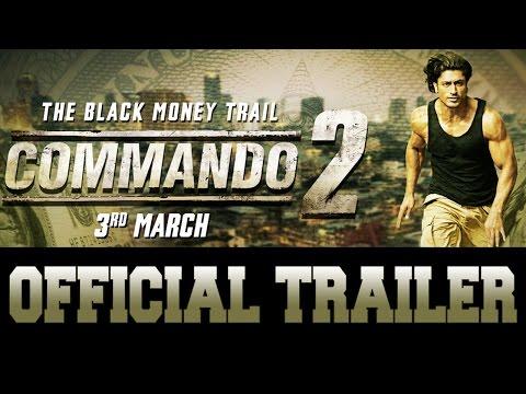 Commando 2 | Official Trailer | Vidyut Jammwal | Adah Sharma | Esha Gupta | Freddy | 3rd March 2017