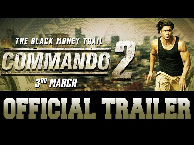 Commando 2 Official Trailer | Vidyut Jammwal | Adah Sharma