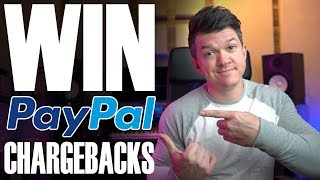 Paypal Chargebacks   How To Win Every Dispute