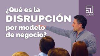 Disrupción por modelo de negocio