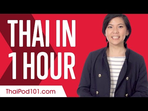 Learn Thai in 1 Hour - ALL You Need to Speak Thai