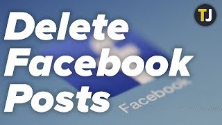 How to Delete ALL Your Facebook Posts!