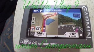 WoWa Vlog IX: Vorstellung & kurzes Review Garmin Camper 780 |deutsch|