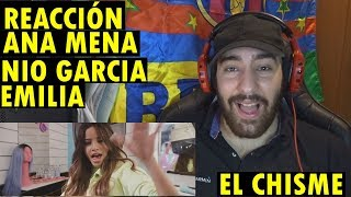 Ana Mena, Nio Garcia, Emilia - El Chisme (REACCIÓN)