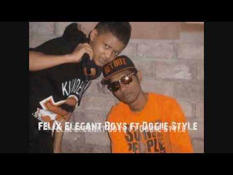Dogiie StyLe feat FeLix Elegant Boys - SWAG  (Style With A little bit Gangsta)