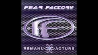 Fear Factory - Remanufacture Demanufacture