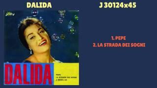 Dalida | Pepe - La strada dei sogni تحميل MP3
