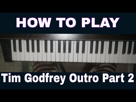 How To Play the Tim Godfrey Outro Part 2