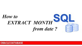 ORACLE: How to extract MONTH from DATE ?