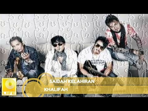 Khalifah - Saiba Kelahiran (Official Audio) Mp3