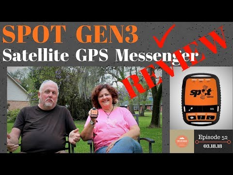 S1.E52-Spot Gen3 Satellite GPS Messenger. A Review, Features and Caution