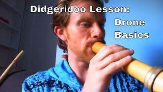 Beginner Didgeridoo Lesson - Drone Basics