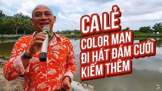 Color Man pretends to be a wedding singer and almost falls into a pond in Soc Trang.