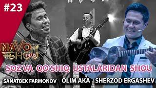 Navo shou plus 23-son SANATBEK FARMONOV, OLIM AKA. SHERZOD ERGASHEV (13.05.2021)