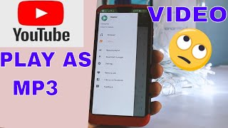 Play Youtube S In Background  Play Mp3 From Youtube And All The  Content As