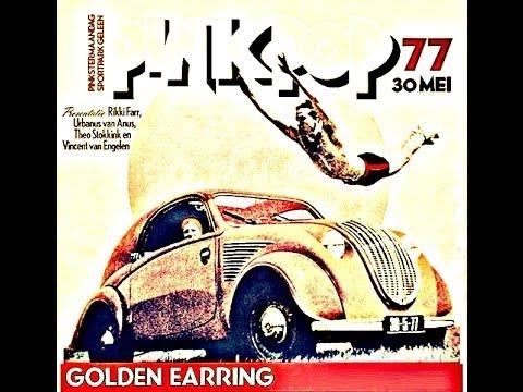 I Need Love Golden Earring Pinkpop 1977