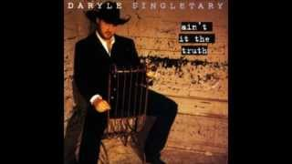 Daryle Singletary - That's Where You're Wrong