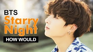 """How Would BTS Sing MAMAMOO """" Starry Night """" (Male Version) Line Distribution"""