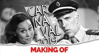 MAKING OF - CARNAVAL 2019