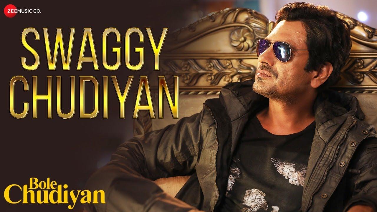 Swaggy Chudiyan mp3 Song
