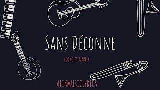 Locko   Sans Déconner Feat Nabila (LyricsParoles)