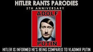 Hitler is informed he's being compared to Vladimir Putin