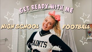 CHEER GRWM || High School Football Game