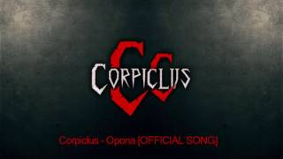Video Corpiclus - Opona [OFFICIAL SONG 2017 ]