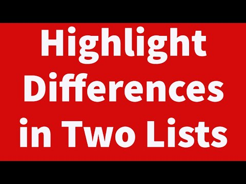 Highlight Differences in 2 Lists Automatically