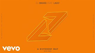 DJ Snake - A Different Way (Noizu Remix) ft. Lauv