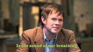 The Sound of Our Breathing - Official Lyric Video - Jason Gray