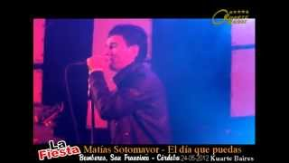 preview picture of video 'KB LA FIESTA EN SAN FRANCISCO - MATIAS SOTOMAYOR - EL DIA QUE PUEDAS'