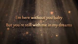 3 Doors Down   Here Without You   Lyrics [ 1 Hour Loop   Sleep Song ]