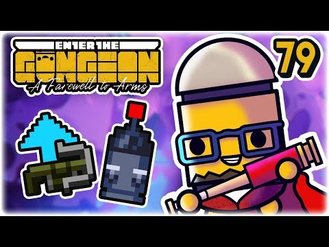 Sticky Crossbow OP? | Part 79 | Let's Play: Enter the Gungeon: Farewell to Arms | PC HD
