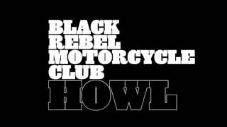 Black Rebel Motorcycle Club - Shuffle Your Feet