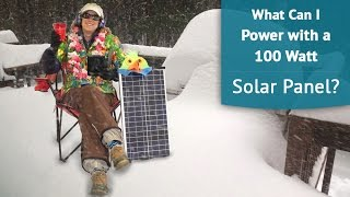 What can I power with a 100W solar panel?