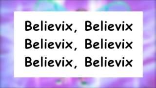 Winx Club Believix - Season 4 | SONG And LYRICS