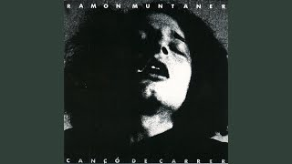 Ramon Muntaner - La Meva Amiga Com Un Vaixell Blanc