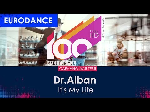 Dr.Alban – It's My Life (Remix) [100% Made For You]