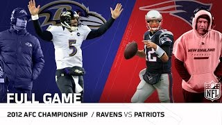 Ravens vs. Patriots: 2012 AFC Championship | Joe Flacco vs. Tom Brady | NFL Full Game
