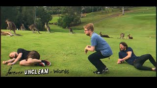 FOREVER UNCLEAN - Words (Tour Video)