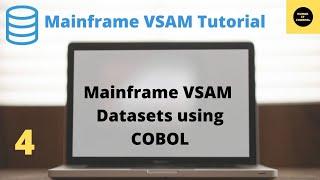 Mainframe VSAM  Tutorial Part 4