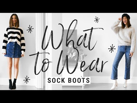 how to style SOCK BOOTS!!  WHAT TO WEAR with the sock ankle boot trend!