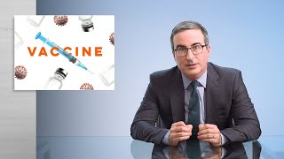 Covid Vaccines: Last Week Tonight with John Oliver (HBO)